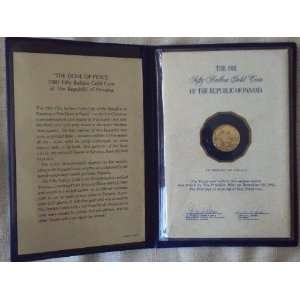 50 Balboas 1981 Proof Gold Coin; the Dove of Peace Everything Else
