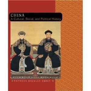 China A Cultural, Social, and Political History