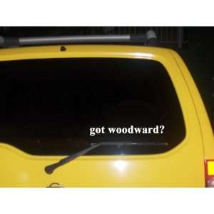 got woodward? Funny decal sticker Brand New Everything