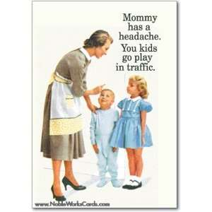 Funny Mothers Day Card Play In Traffic Humor Greeting