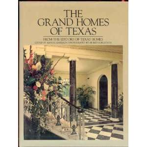 The Grand homes of Texas (9780932012364) Ann Richardson