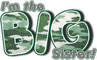 THE BIG SISTER GREEN CAMO T SHIRT DESIGN DECAL NEW