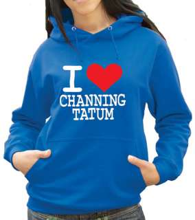 Love Channing Tatum Hoody   Any Colour/Size (1123)
