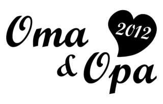 Für alle stolzen Omas und Opas 2012, auch prima als Geschenk zur