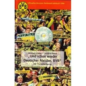 Und schon wieder Deutscher Meister, BVB. Die Titelverteidigung