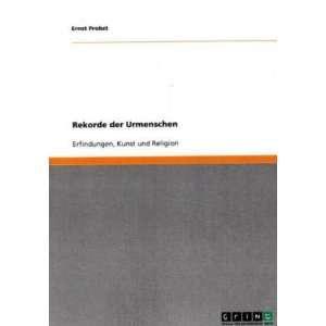: Erfindungen, Kunst und Religion: .de: Ernst Probst: Bücher
