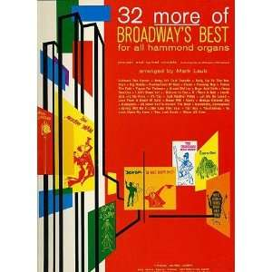 32 MORE OF BROADWAYS BEST For All Hammond Organs: Mark