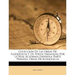 Primera. Obras De Eloqüencia (Spanish Edition) (9781246487732