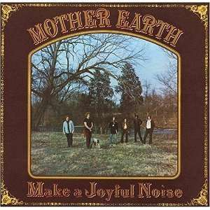 Make a Joyful Noise: Mother Earth, Tracy Nelson vocals and piano, Ben