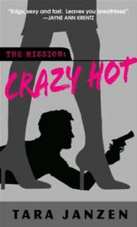 Crazy Hot By Tara Janzen   eBook   Kobo