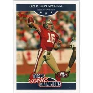 Joe Montana San Francisco 49ers 2006 Topps True Champions