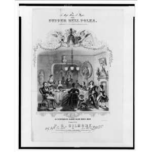 Historic Print (L): To Miss Mary E. Taylor. The Supper Bell Polka
