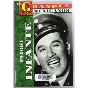 Los Grandes Mexicanos (Pedro Infante) Books