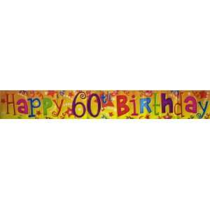 Happy 60th Birthday Party Banner 2.6m Approx
