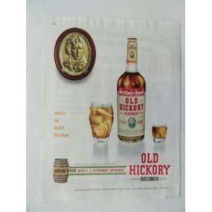 Old Hickory Bourbon Whisky. Vintage 50s full page print
