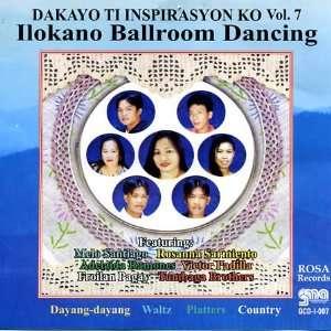 Ilocano Ballroom Dancing: Dakayo Ti Inspirasyon Ko Vol. 7