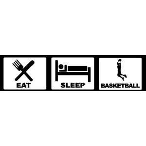 Eat Sleep Basketball Bumper Sticker   Decal   Sports