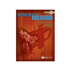 Sittin In with the Big Band   Volume II   Bb Trumpet
