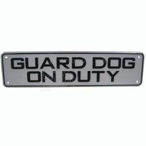 Sign Plastic Guard Dog on Duty 12 x 3 inch Patio, Lawn