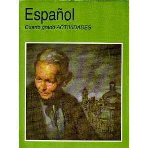 Espanol, Cuarto grado, Actividades Margarita Gomez Palacio Munoz