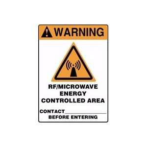 WARNING RF/MICROWAVE ENERGY CONTROLLED AREA CONTACT_____ BEFORE