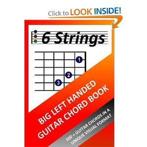 Big Left Handed Guitar Chord Book (9781471653766): Richard