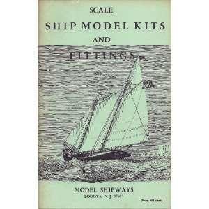 MODEL SHIPWAYS LINE OF SCALE SHIP MODEL KITS & FITTINGS CATALOGUE NO