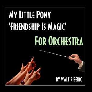 My Little Pony Friendship Is Magic Theme Song (For