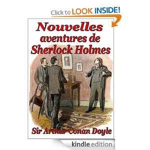 Nouvelles aventures de Sherlock Holmes (French Edition): Sir Arthur