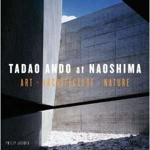 Tadao Ando at Naoshima Art Architecture Nature [Hardcover