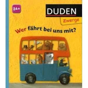 Duden Zwerge Wer Fahrt Bei Uns MIT? (German Edition
