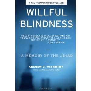 Willful Blindness: A Memoir of the Jihad [Paperback