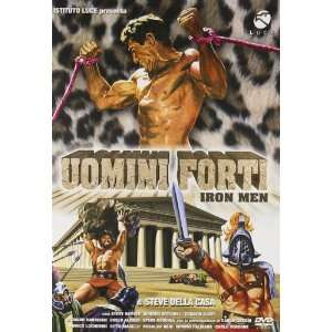 Uomini Forti   Iron Men: Steve Della Casa: Movies & TV