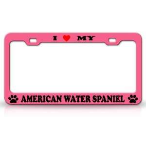 LOVE MY AMERICAN WATER SPANIEL Dog Pet Animal High Quality STEEL
