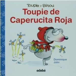 Toupie de Caperucita Roja (Toupie y Binou) (Spanish