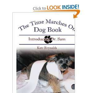 The Time Marches On Dog Book Introducing Dr. Sam