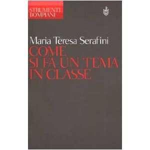 Come si fa un tema in classe (9788845252549) Mariateresa