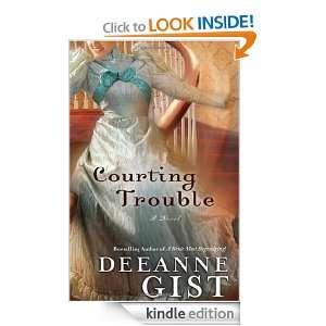Courting Trouble (Essie Spreckelmeyer) Deeanne Gist