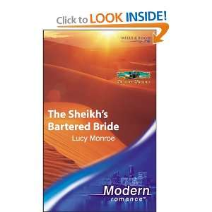 The Sheikhs Bartered Bride (Modern Romance): Lucy Monroe