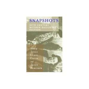 Snapshots20th Century Mother Daughter Fiction[Paperback