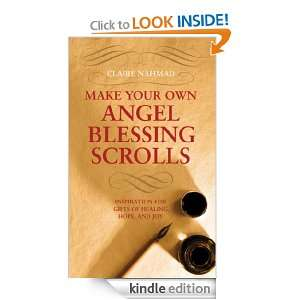 Angel Blessing Scrolls: Inspiration for gifts of healing, hope and joy