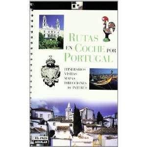 RUTAS EN COCHE POR PORTUGAL (9788403502789) Editorial El