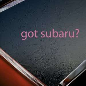 Got Subaru? Pink Decal Car Truck Bumper Window Pink