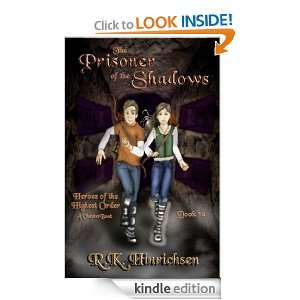 The Prisoner of the Shadows (A Chapter Book) (Heroes of the Highest
