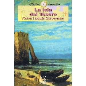 La Isla Del Tesoro (Coleccion Clasicos Juveniles) (Spanish Edition)