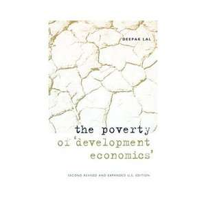 The Poverty of Development Economics, Lal, Deepak ARCHIVE