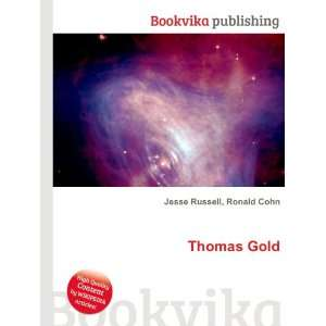 Thomas Gold Ronald Cohn Jesse Russell Books