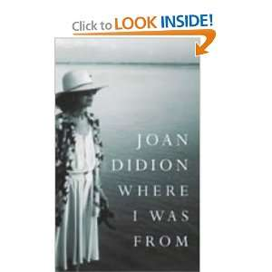 Where I Was from (9780007178865) Joan Didion Books