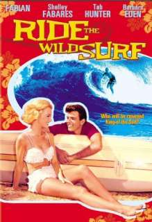 Ride the Wild Surf: Fabian, Shelley Fabares, Tab Hunter