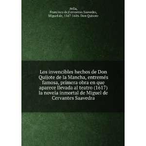obra en que aparece llevada al teatro (1617) la novela inmortal de